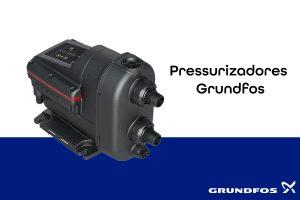 Pressurizadores_Grundfos
